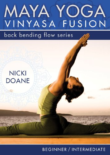Maya Yoga Vinyasa Fusion: Back Bending Flow Series