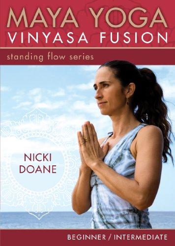 Maya Yoga Vinyasa Fusion: Standing Flow Series