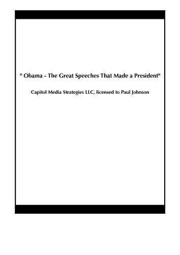 """ Obama - The Great Speeches That Made a President"""