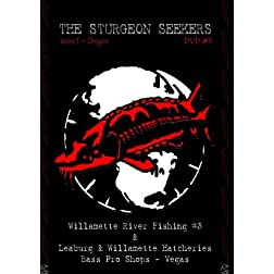 The Sturgeon Seekers - DVD #3 - Willamette River Fishing - Hatcheries Tour