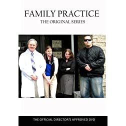 FAMILY PRACTICE - The Original Series