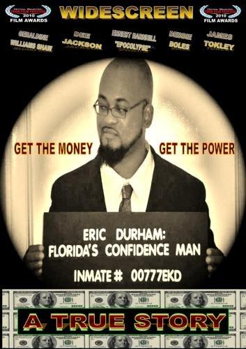 Eric Durham: Florida's Confidence Man