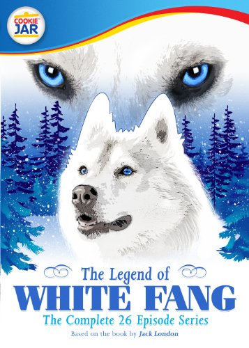 Legend of White Fang-Complete Series