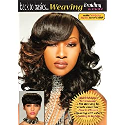 Back to Basics-Weaving, Braiding & More Vol XI