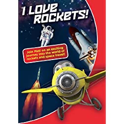 I Love Rockets!
