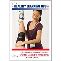 Creating and Marketing Sports Medicine Programs