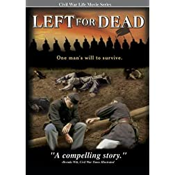 Civil War Life - Left for Dead