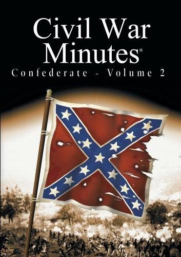 Civil War Minutes - Confederate Volume 2