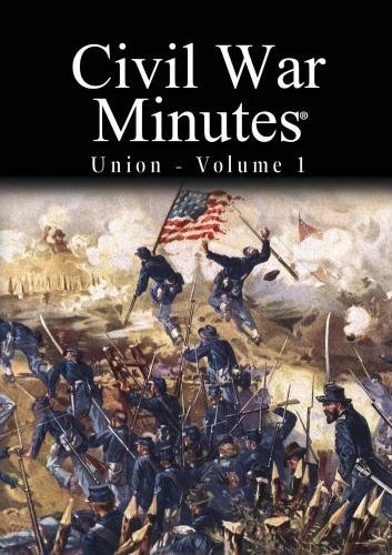 Civil War Minutes - Union Volume 1
