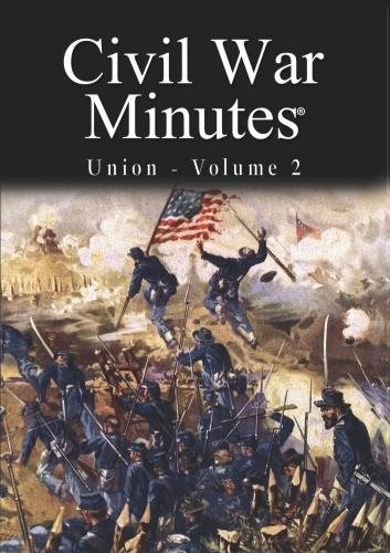 Civil War Minutes - Union Volume 2