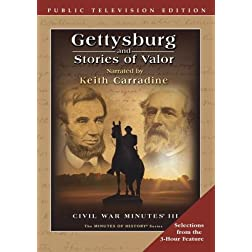 Gettysburg and Stories of Valor - Civil War Minutes III Public Television Edition