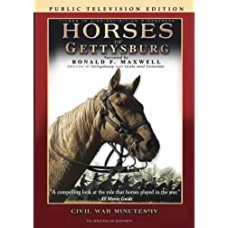 Horses of Gettysburg - Civil War Minutes IV Public Television Edition