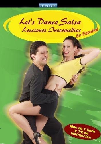 Let's Dance Salsa Lecciones Intermedias (En Espanol)