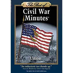 The Best of Civil War Minutes - Union