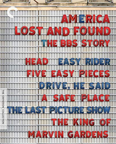 America Lost and Found: The BBS Story (Head / Easy Rider / Five Easy Pieces / Drive, He Said / The Last Picture Show / The King of Marvin Gardens / A Safe Place) (The Criterion Collection) [Blu-ray]