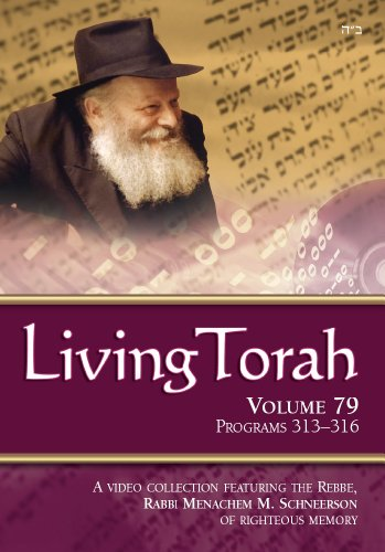 Living Torah Volume 79 Programs 313-316