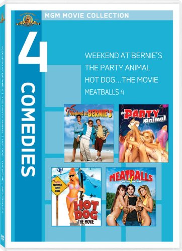 Weekend At Bernie's/The Party Animal/Hot Dog: The Movie/Meatballs 4