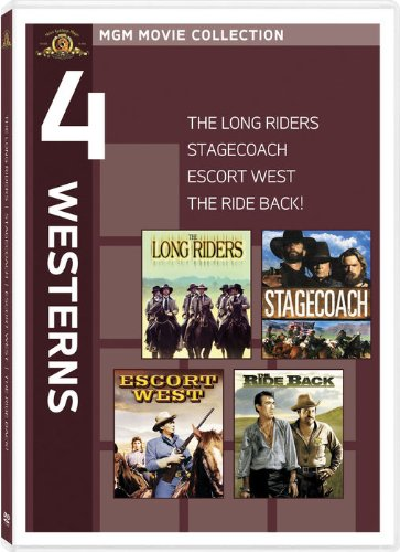 The Long Riders/Stagecoach/Escort West/The Ride Back!
