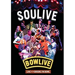 Soulive - Bowlive