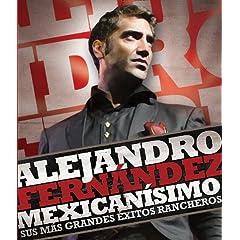 Mexicanisimo: Sus Mas Grandes Exitos Rancheros