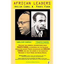 African Leaders: Amilcar Cabral & Frantz Fanon