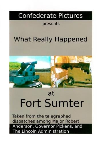 What Really Happened at Fort Sumter