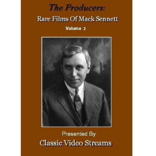 The Producers: Rare Films Of Mack Sennett Vol. 2
