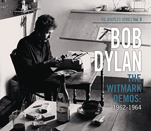 The Bootleg Series, Volume 9: The Witmark Demos: 1962–1964