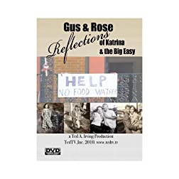 Gus & Rose: Reflections of Katrina & the Big Easy