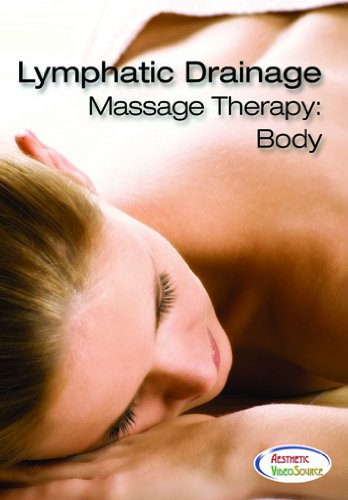 Lymphatic Drainage Massage Therapy: Body
