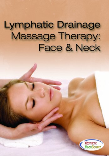 Lymphatic Drainage Massage Therapy: Face and Neck