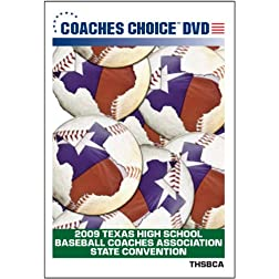 2009 Texas High School Baseball Coaches Association State Convention