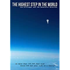 The Highest Step in the World, Joe Kittinger & the Excelsior Missions