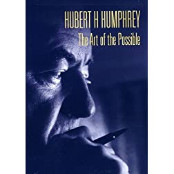 Hubert Humphrey: The Art of the Possible