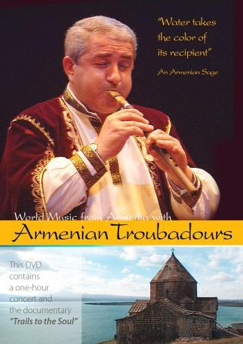 World Music From Armenia With Armenian Troubadours (Non-Profit)