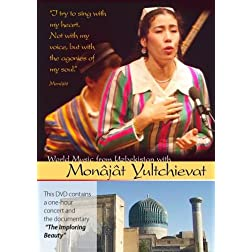World Music From Uzbekistan With Mon�j�t Yultchieva (Non-Profit)