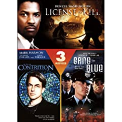 License to Kill / Acts of Contrition / Gang in Blue