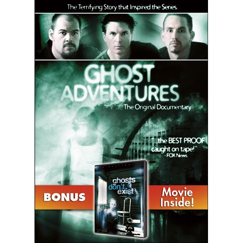 Ghost Adventures / Ghosts Don't Exist