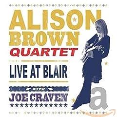 Alison Brown Quartet - Live at Blair with Joe Craven