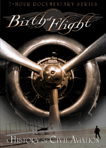 Birth of Flight: History of Civil Aviation (3pc)
