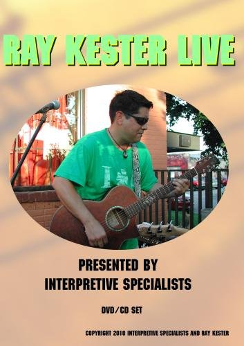 Ray Kester Live presented by Interpretive Specialists
