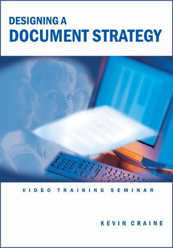 Designing a Document Strategy Video Training Seminar