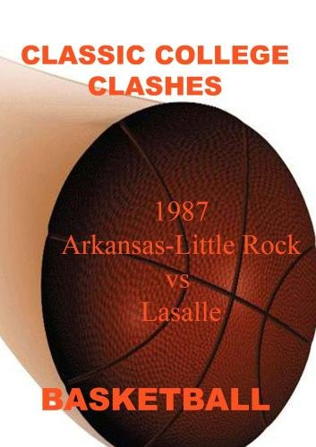 1987 Arkansas-Little Rock vs LaSalle - Basketball