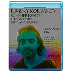 Rimsky-Korsakov: Scheherezade, Russian Easter Festival overture (Includes Alexander Jero conceptual 5.1 presentation) [7.1 DTS-HD Master Audio Disc] [Blu-ray]