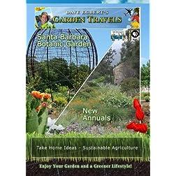 Garden Travels Santa Barbara Botanic Garden New Annuals