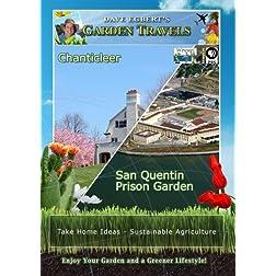 Garden Travels Chanticleer San Quentin Prison Garden