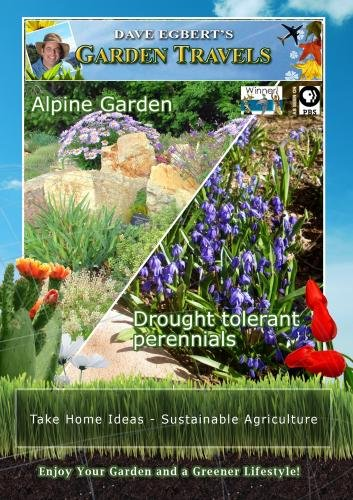 Garden Travels Alpine Garden Drought tolerant perennials