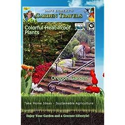 Garden Travels Colorful Heat-Proof Plants Oregon Garden