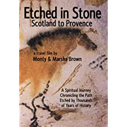 Etched in Stone Scotland to Provence