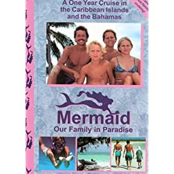 Mermaid, Our Family in Paradise